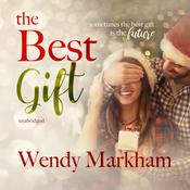 The Best Gift by  Wendy Markham audiobook