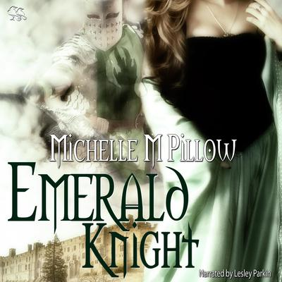 Emerald Knight by Michelle M. Pillow audiobook