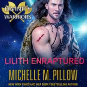 Lilith Enraptured by  Michelle M. Pillow audiobook
