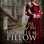 Lord of Fire, Lady of Ice by  Michelle M. Pillow audiobook