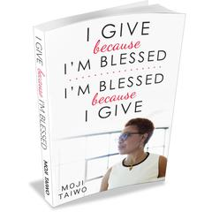 I Give because I'm Blessed - I'm Blessed because I Give by Moji Taiwo audiobook