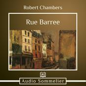 Rue Baree by  Robert W. Chambers audiobook