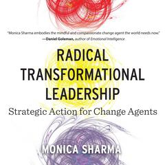 Radical Transformational Leadership by Monica Sharma audiobook