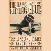 The Happy Bottom Riding Club by  Lauren Kessler audiobook