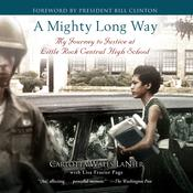 A Mighty Long Way by  Carlotta Walls Lanier audiobook