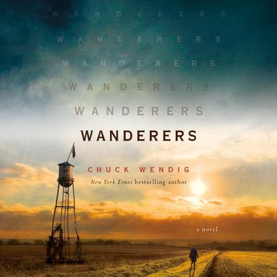Wanderers by Chuck Wendig audiobook