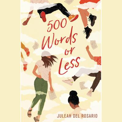 500 Words or Less by Juleah del Rosario audiobook