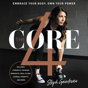 The Core 4 by  Stephanie Gaudreau audiobook
