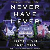 Never Have I Ever by  Joshilyn Jackson audiobook