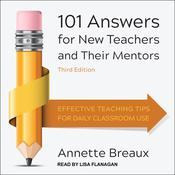 101 Answers for New Teachers and Their Mentors by  Annette Breaux audiobook