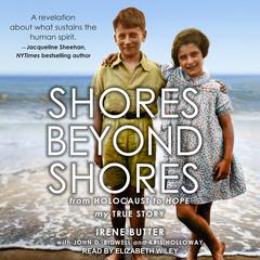 Shores Beyond Shores by Irene Butter audiobook