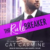 The Rule Breaker by  Cat Carmine audiobook