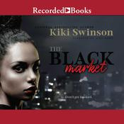 The Black Market by  Kiki Swinson audiobook