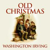 Old Christmas by  Washington Irving audiobook