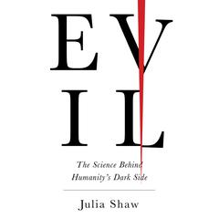 Evil by Julia Shaw audiobook