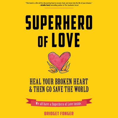 Superhero of Love by Bridget Fonger audiobook