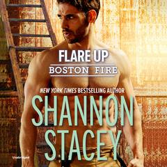 Flare Up by Shannon Stacey audiobook