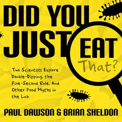 Did You Just Eat That? by Paul Dawson audiobook