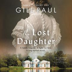 The Lost Daughter by Gill Paul audiobook