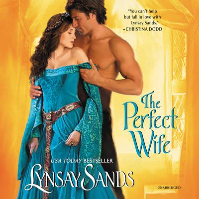 The Perfect Wife by Lynsay Sands audiobook