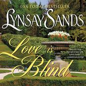 Love is Blind by  Lynsay Sands audiobook