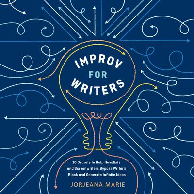 Improv for Writers by Jorjeana Marie audiobook