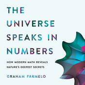 The Universe Speaks in Numbers by  Graham Farmelo audiobook