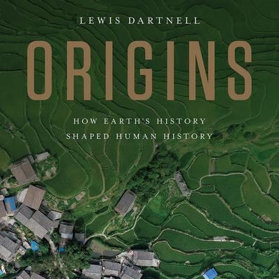Origins by Lewis Dartnell audiobook