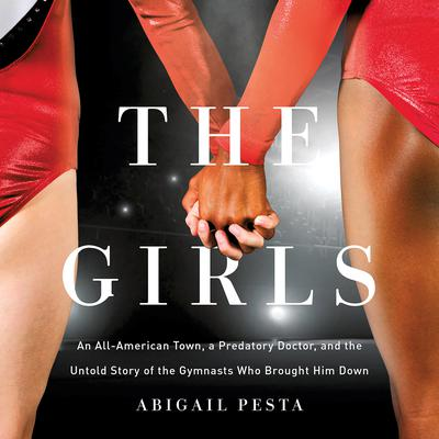 The Girls by Abigail Pesta audiobook