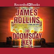 The Doomsday Key by  James Rollins audiobook