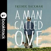 A Man Called Ove - Booktrack Edition by  Fredrik Backman audiobook