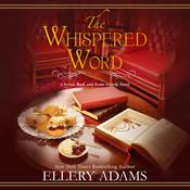 The Whispered Word by  Ellery Adams audiobook