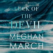 Luck of the Devil by  Meghan March audiobook