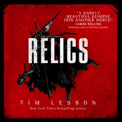 Relics by Tim Lebbon audiobook
