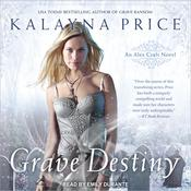Grave Destiny by  Kalayna Price audiobook