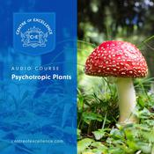 Psychotropic Plants by  Centre of Excellence audiobook