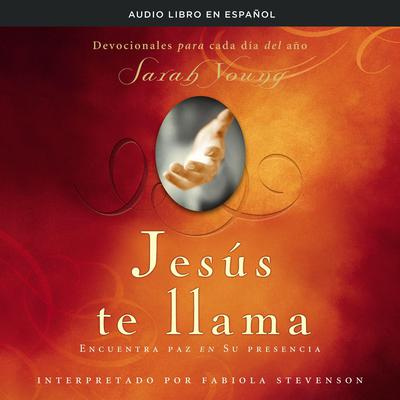 Jesús te llama by Sarah Young audiobook