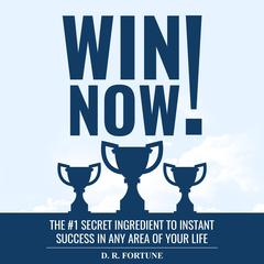Win Now! by D. R. Fortune audiobook