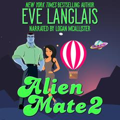 Alien Mate 2 by Eve Langlais audiobook