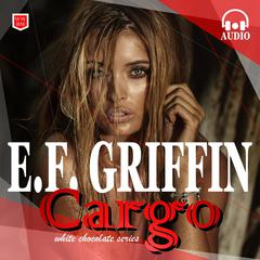 Cargo by E. F. Griffin audiobook