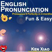 English Pronunciation by  Ken Xiao audiobook