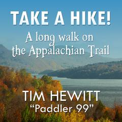 Take a Hike! by Tim Hewitt audiobook