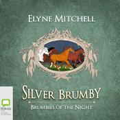 Brumbies of the Night by  Elyne Mitchell audiobook
