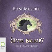 The Thousandth Brumby by  Elyne Mitchell audiobook