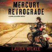 Mercury Retrograde by  Laura Bickle audiobook