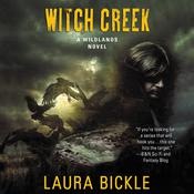 Witch Creek by  Laura Bickle audiobook