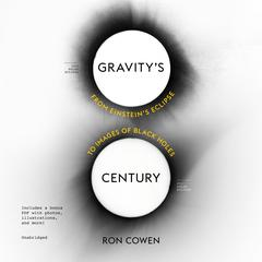 Gravity's Century by Ron Cowen audiobook
