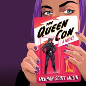 The Queen Con by  Meghan Scott Molin audiobook