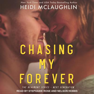 Chasing My Forever by Heidi McLaughlin audiobook