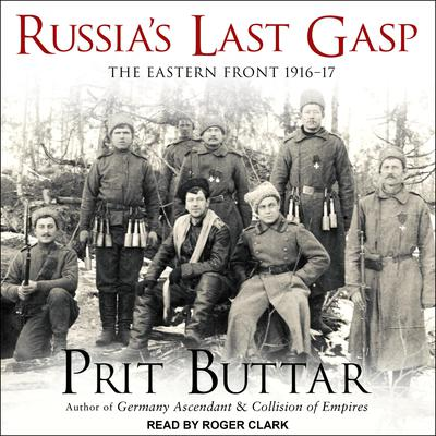 Russia's Last Gasp by Prit Buttar audiobook